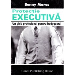 Protectie executiva / Benny Mares