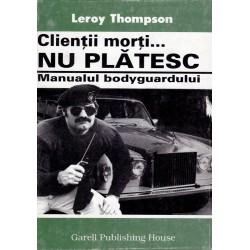Clientii morti… nu platesc / Leroy Thompson